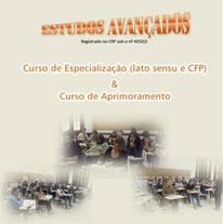 Psicopatologia & Psicossomática (lato sensu e especialista pelo CFP)