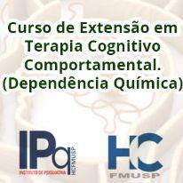 Curso de Extensão em Terapia Cognitivo Comportamental (Dependência Química)