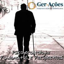 Psicogerontologia: Fundamentos e Perspectivas - Ações e Intervenções