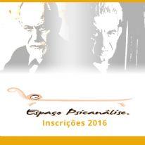 Espaço Psicanálise - Inscrições 2016