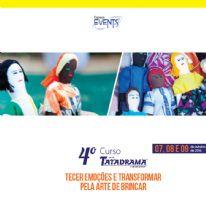 4º Curso Tatadrama - Tecer Emoções e Transformar pela Arte de Brincar