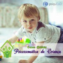 Psicossomática da Criança - Curso Online