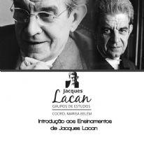 Introdução aos Ensinamentos de Jacques Lacan - Grupos de Estudos